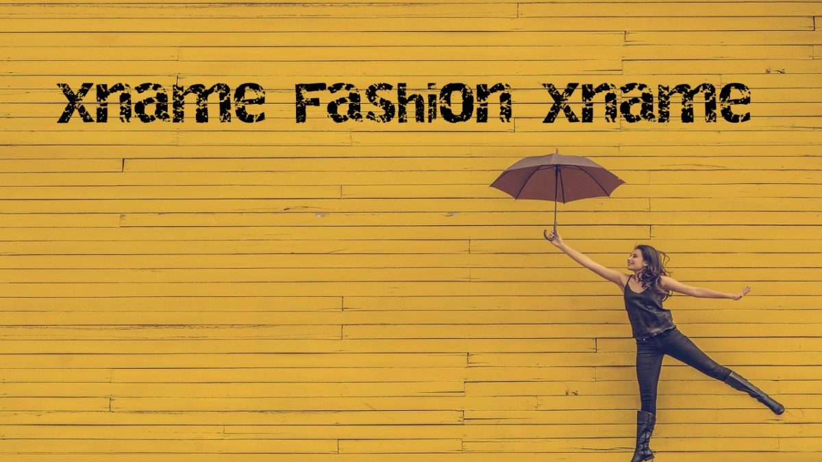 All you need to know about Xname Fashion Xname