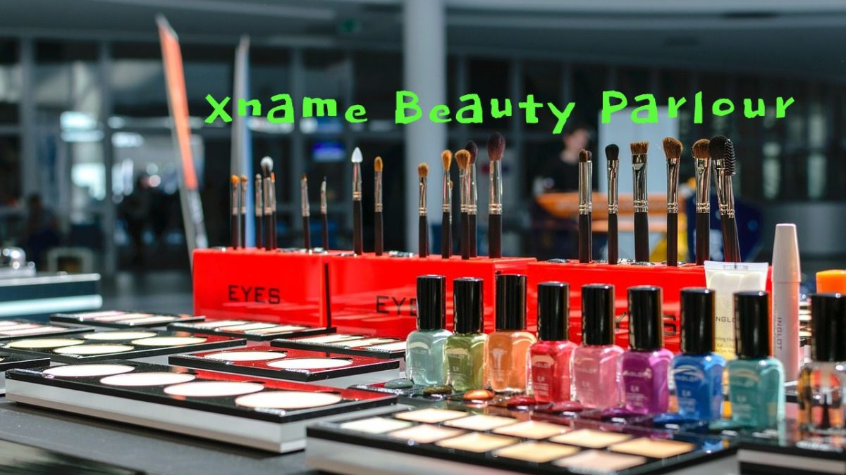 6 Explanation On Why Xname Beauty Parlour Is Important