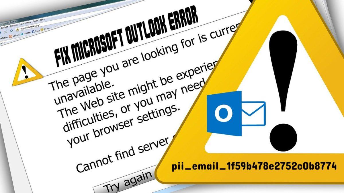 Fix [pii_email_1f59b478e2752c0b8774] Error in MS Outlook