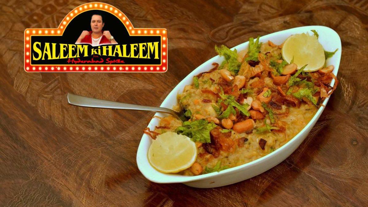 Hyderabad, Ramzan Season And the Famous Haleem from Saleem ki Haleem