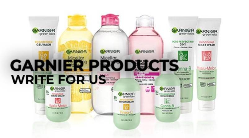 Garnier Products write for us