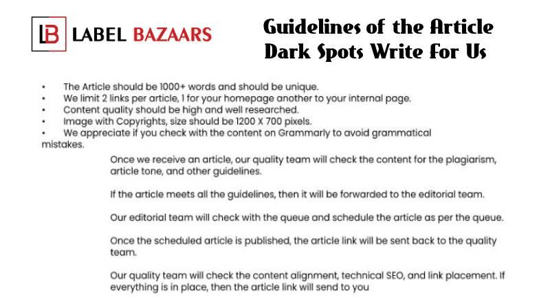 Guidelines Dark Spots Write For Us