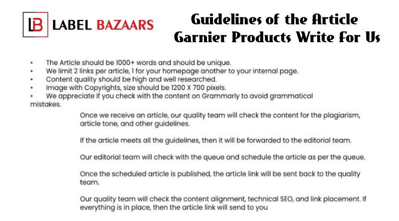 Guidelines Garnier Products Write For Us