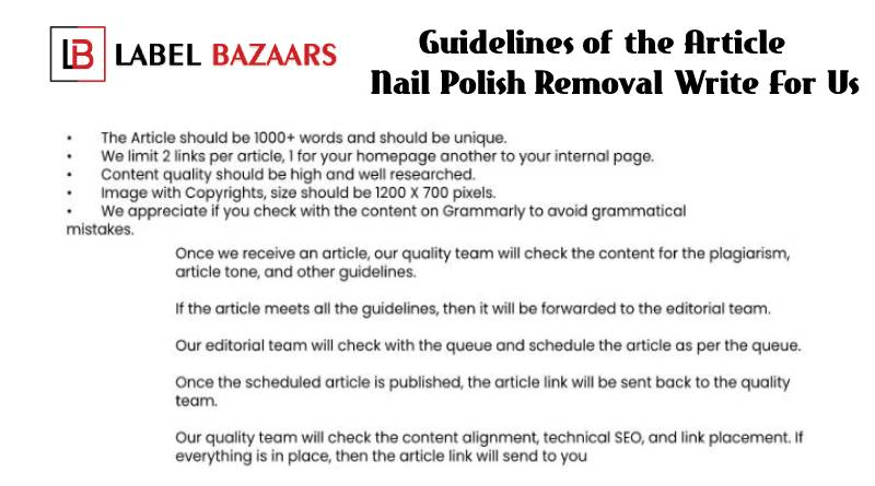Guidelines Nail Polish Removal Write For Us
