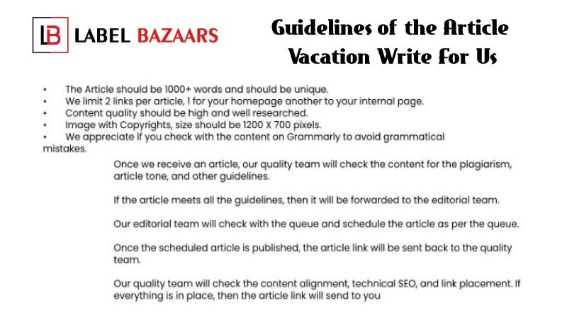 Guidelines Vacation Write For Us