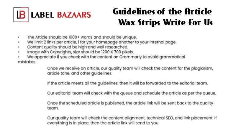 Guidelines Wax Strips Write For Us (1)