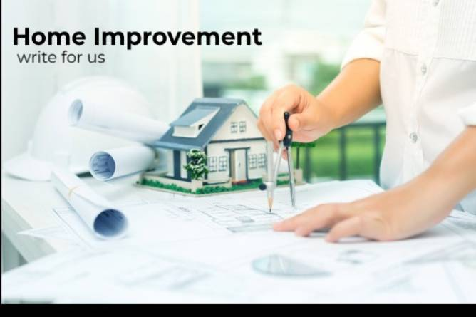 Home Improvement write for us