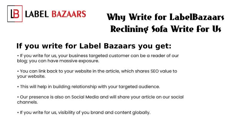 why write for Reclining Sofa write for us