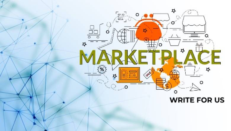 Marketplace Write For Us