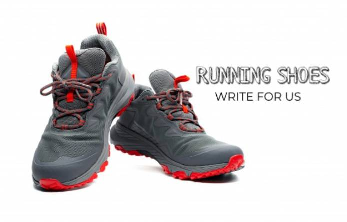 Running Shoes Write For Us