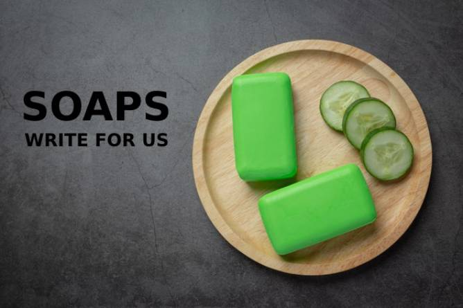 Soaps Write For Us