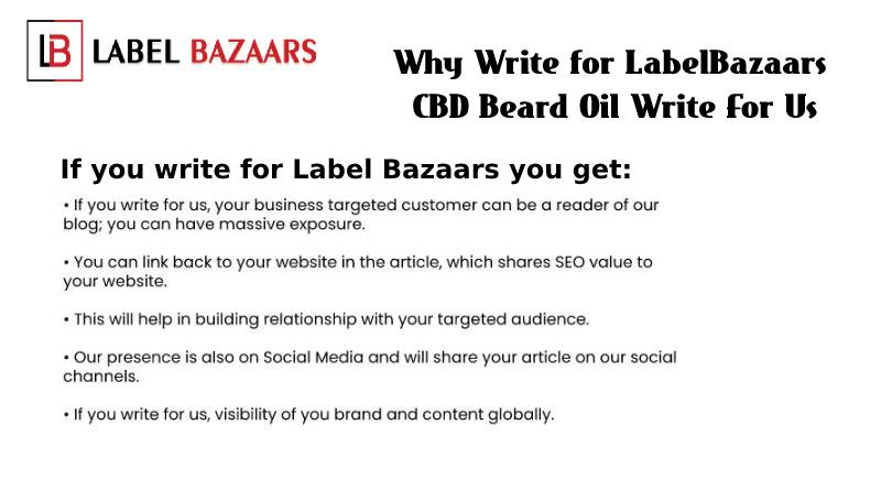 Why write for CBD Beard Oil Write For Us