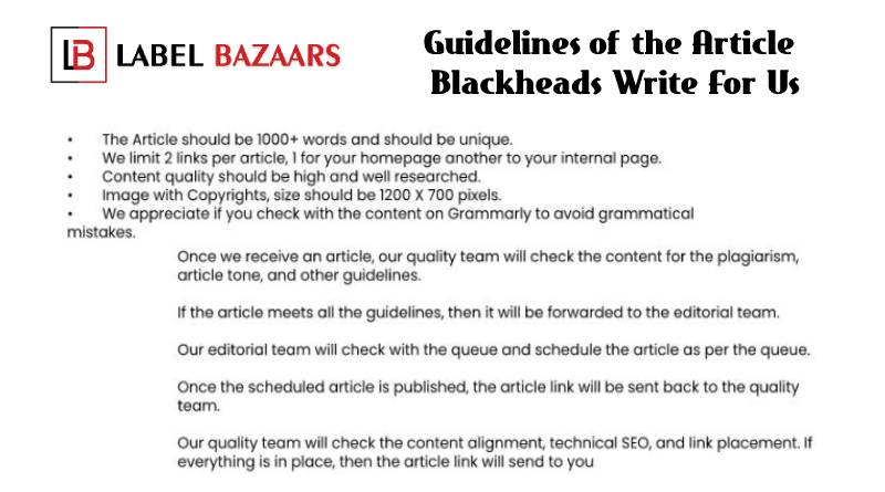 Guidelines Blackheads Write For Us