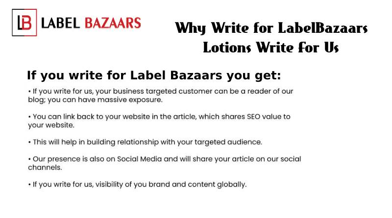 why write for Lotions Write For Us