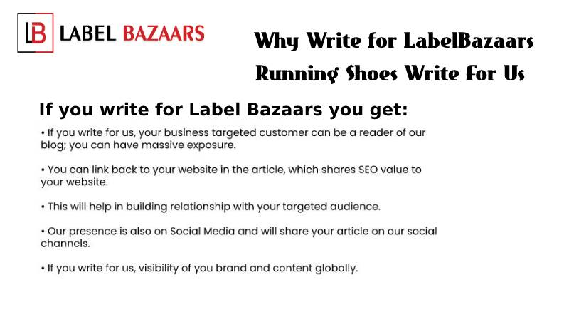 why write for Running Shoes Write For Us